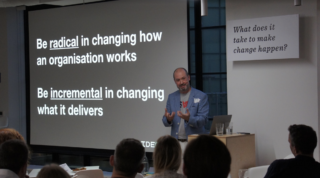 A picture of the slide with text saying be radical in changing how your organisation works, but incremental in changing what it delivers